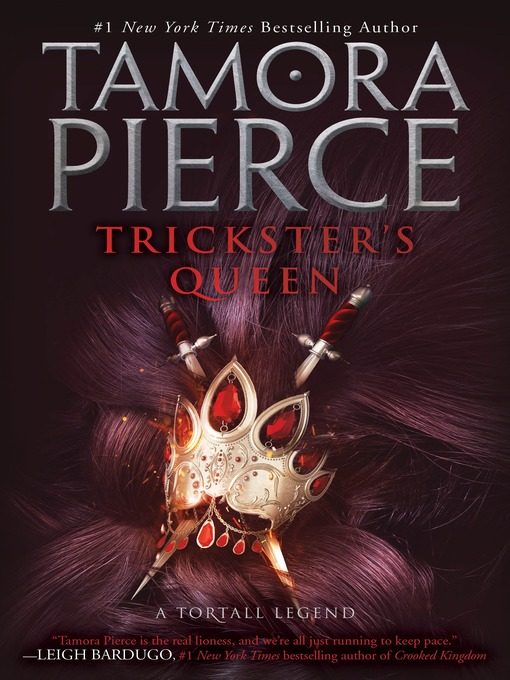 Title details for Trickster's Queen by Tamora Pierce - Wait list