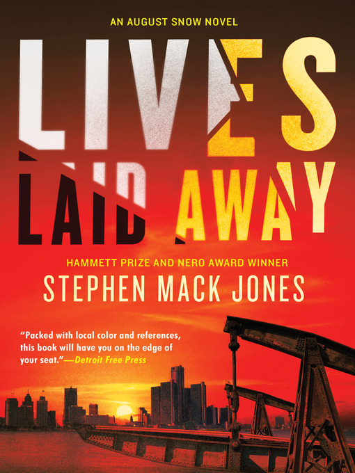 Title details for Lives Laid Away by Stephen Mack Jones - Available