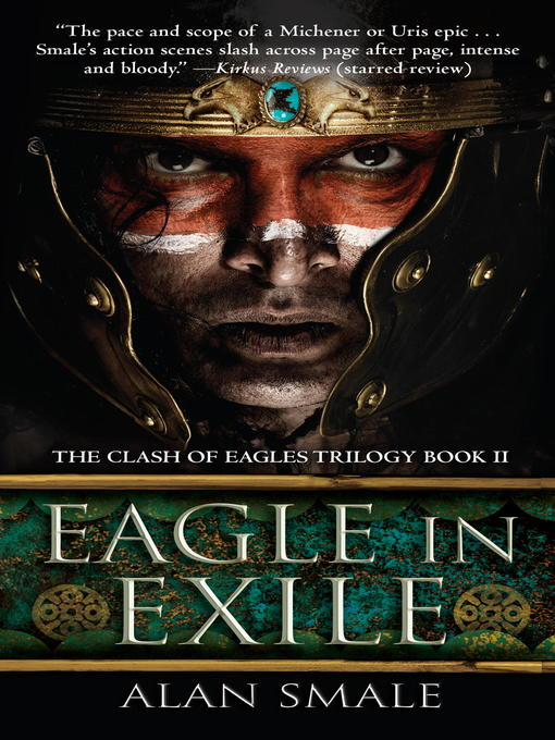 Title details for Eagle in Exile by Alan Smale - Wait list