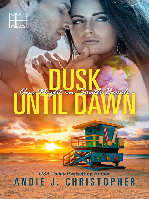 Title details for Dusk Until Dawn by ANDIE J. CHRISTOPHER - Wait list