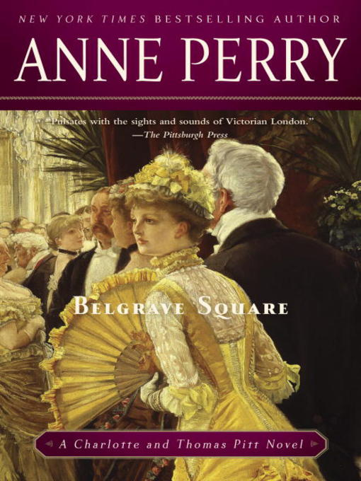 Title details for Belgrave Square by Anne Perry - Available