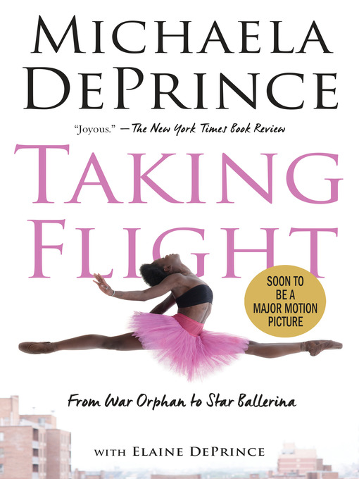 Title details for Taking Flight by Michaela DePrince - Wait list