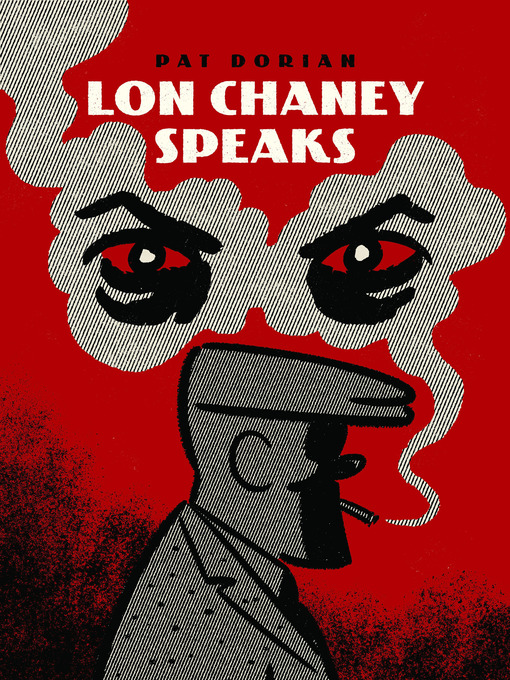 Title details for Lon Chaney Speaks by Pat Dorian - Available