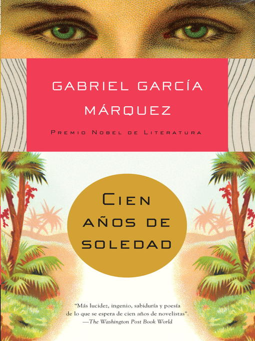 Title details for Cien años de soledad by Gabriel García Márquez - Available