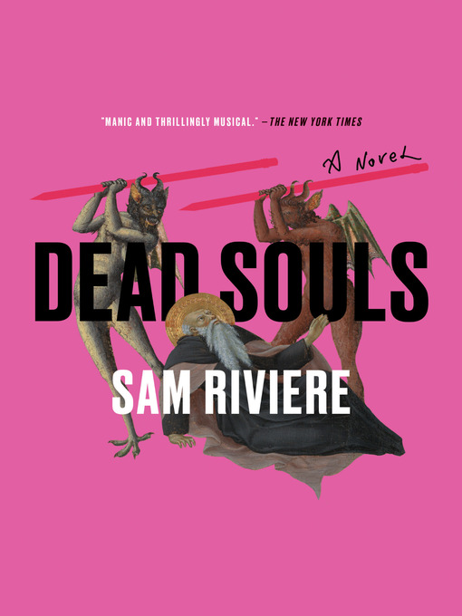 Title details for Dead Souls by Sam Riviere - Available
