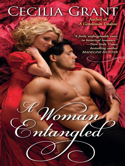 Title details for A Woman Entangled by Cecilia Grant - Available