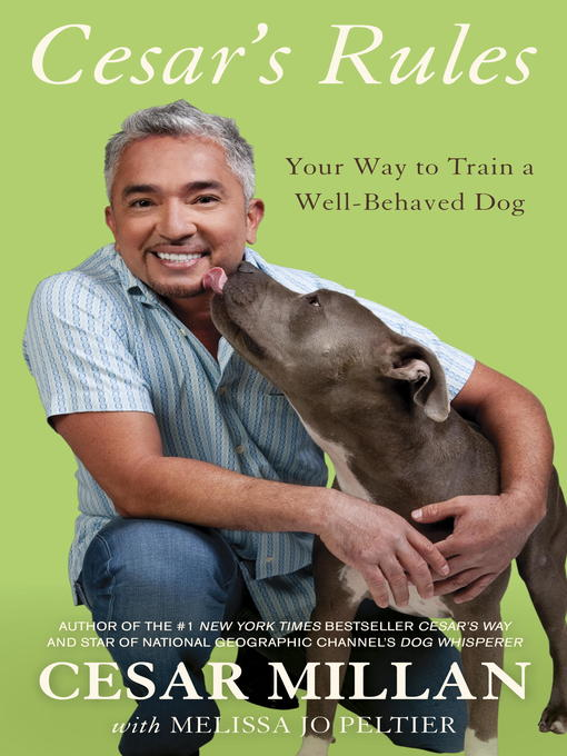 Title details for Cesar's Rules by Cesar Millan - Available