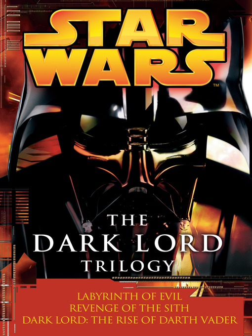 Title details for The Dark Lord Trilogy by James Luceno - Available