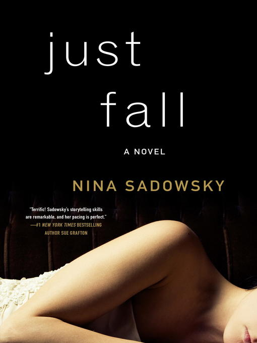 Title details for Just Fall by Nina Sadowsky - Wait list