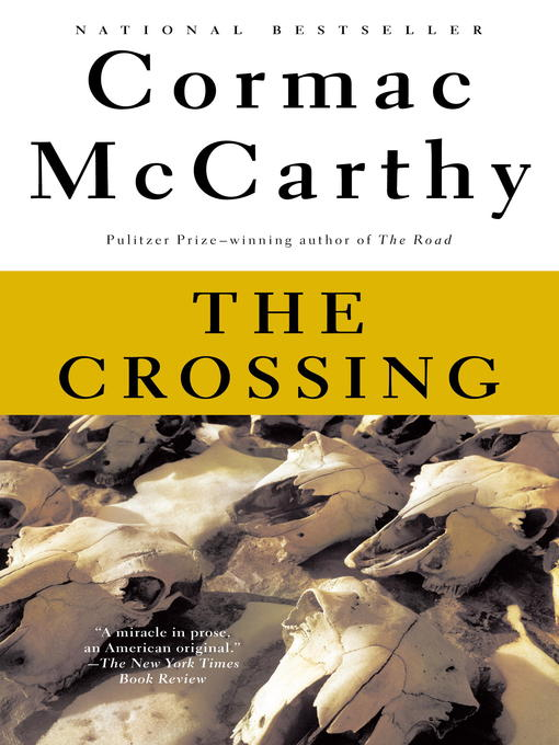 Title details for The Crossing by Cormac McCarthy - Wait list