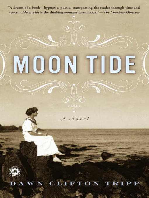Title details for Moon Tide by Dawn Tripp - Available