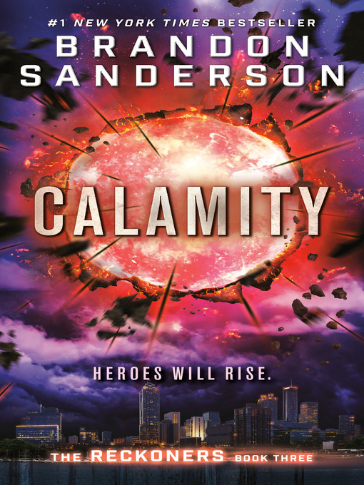 Title details for Calamity by Brandon Sanderson - Wait list