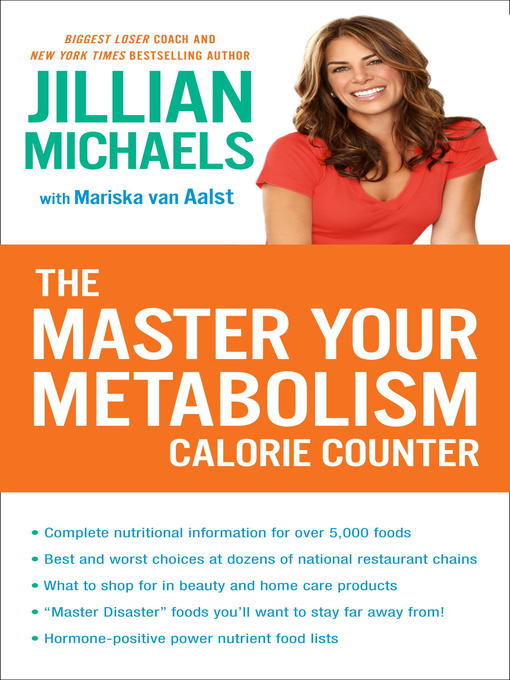 Title details for The Master Your Metabolism Calorie Counter by Jillian Michaels - Available