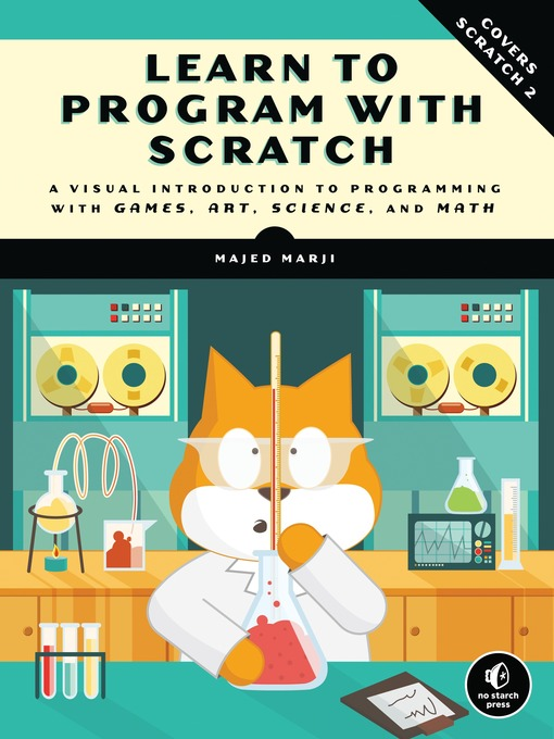 Title details for Learn to Program with Scratch by Majed Marji - Available