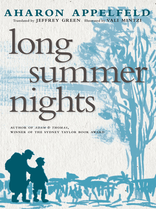 Title details for Long Summer Nights by Aharon Appelfeld - Wait list