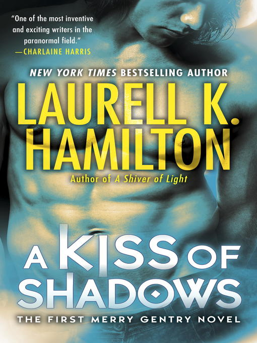 Title details for A Kiss of Shadows by Laurell K. Hamilton - Available
