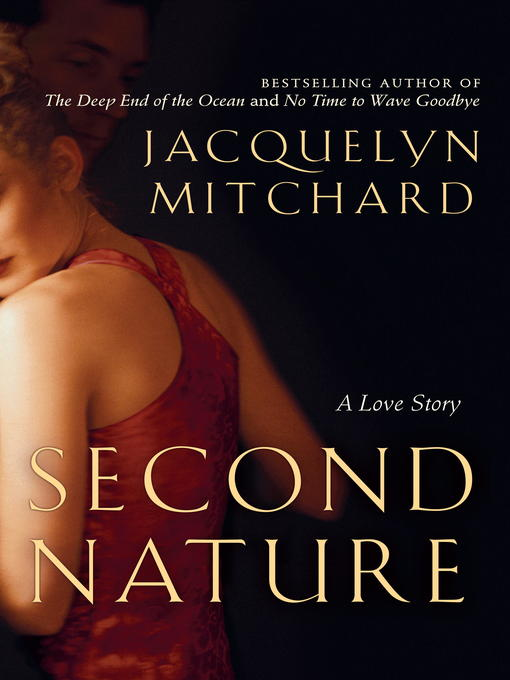 Title details for Second Nature by Jacquelyn Mitchard - Available
