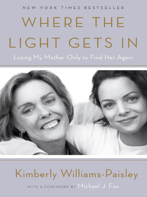 Title details for Where the Light Gets In by Kimberly Williams-Paisley - Wait list