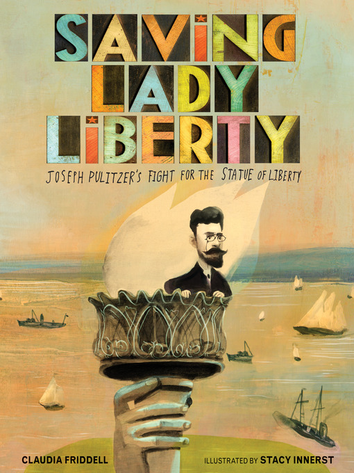 Title details for Saving Lady Liberty by Claudia Friddell - Available