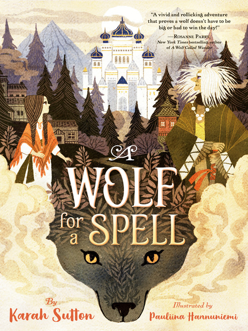 Title details for A Wolf for a Spell by Karah Sutton - Available