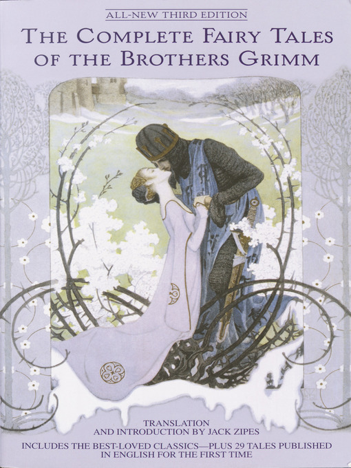 Title details for The Complete Fairy Tales of the Brothers Grimm by Jack Zipes - Wait list