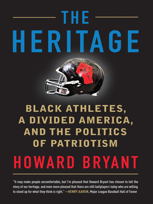 Title details for The Heritage by Howard Bryant - Available