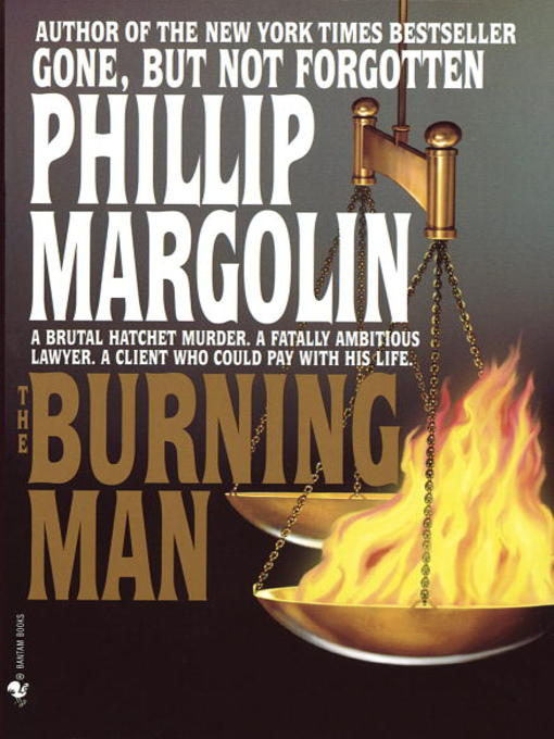 Title details for The Burning Man by Phillip Margolin - Available