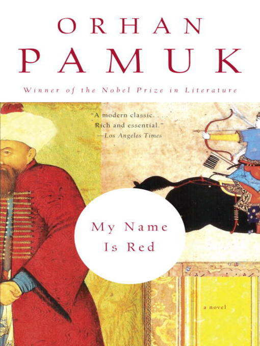 Title details for My Name Is Red by Orhan Pamuk - Wait list