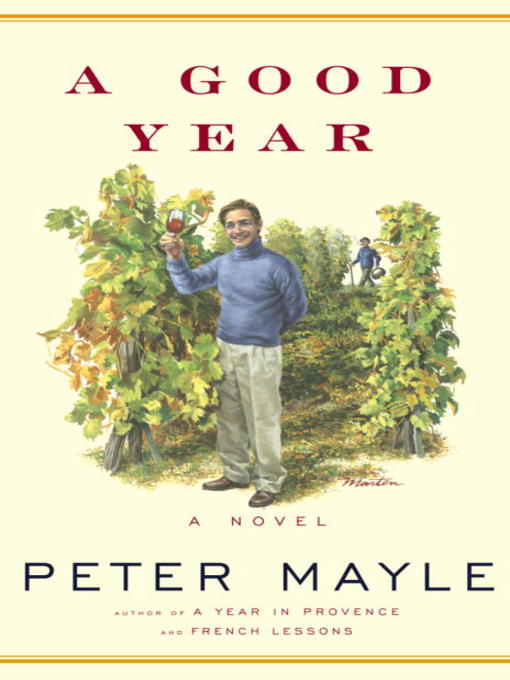 Title details for A Good Year by Peter Mayle - Wait list