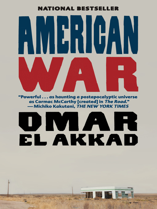 Title details for American War by Omar El Akkad - Available