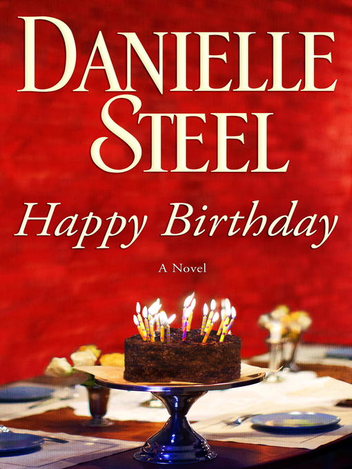 Title details for Happy Birthday by Danielle Steel - Available