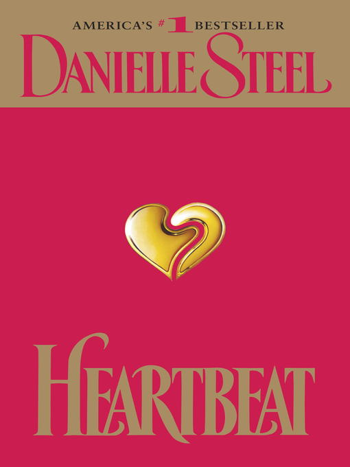 Title details for Heartbeat by Danielle Steel - Available