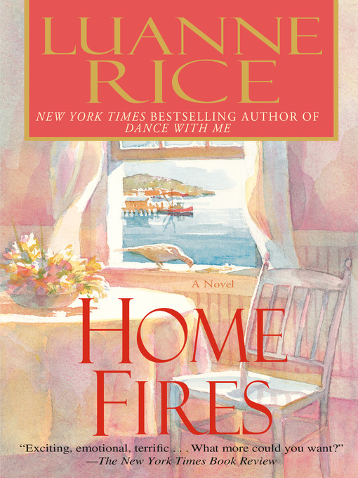 Title details for Home Fires by Luanne Rice - Available