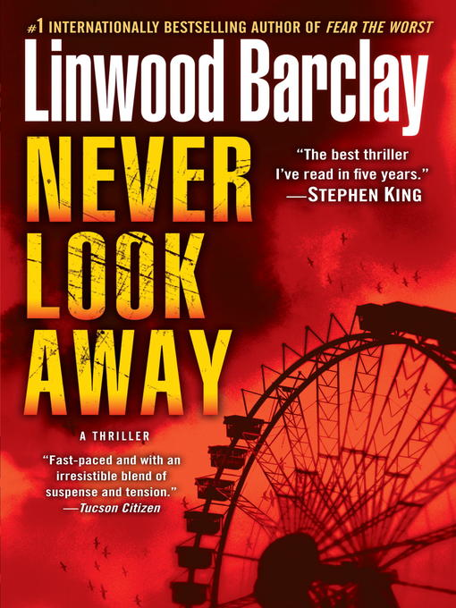 Title details for Never Look Away by Linwood Barclay - Wait list