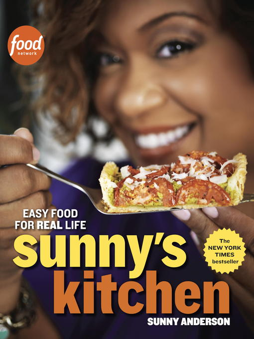 Title details for Sunny's Kitchen by Sunny Anderson - Available