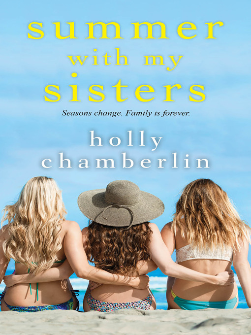 Title details for Summer with My Sisters by Holly Chamberlin - Available