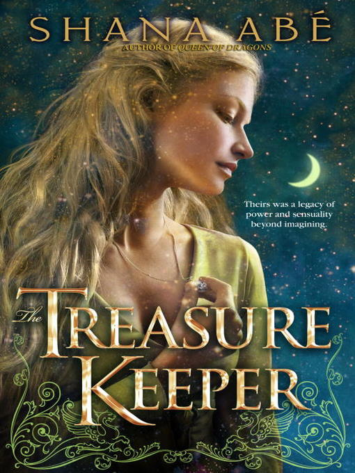 Title details for The Treasure Keeper by Shana Abé - Available