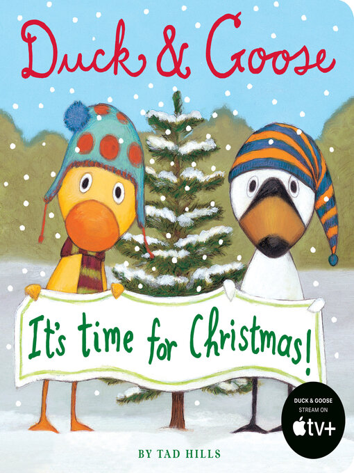 Title details for Duck & Goose, It's Time for Christmas! by Tad Hills - Available