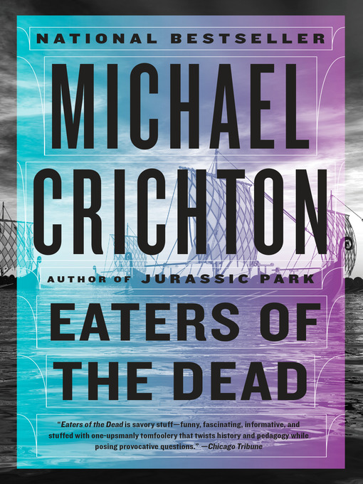 Title details for Eaters of the Dead by Michael Crichton - Wait list