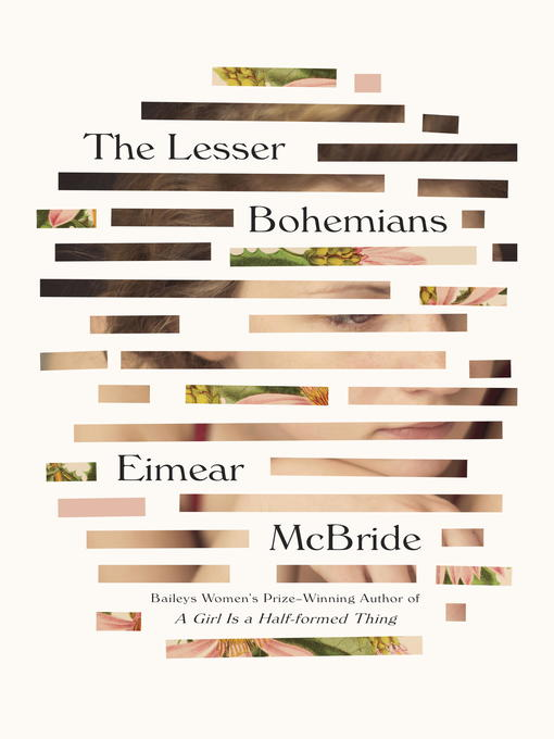 The Lesser Bohemians A Novel