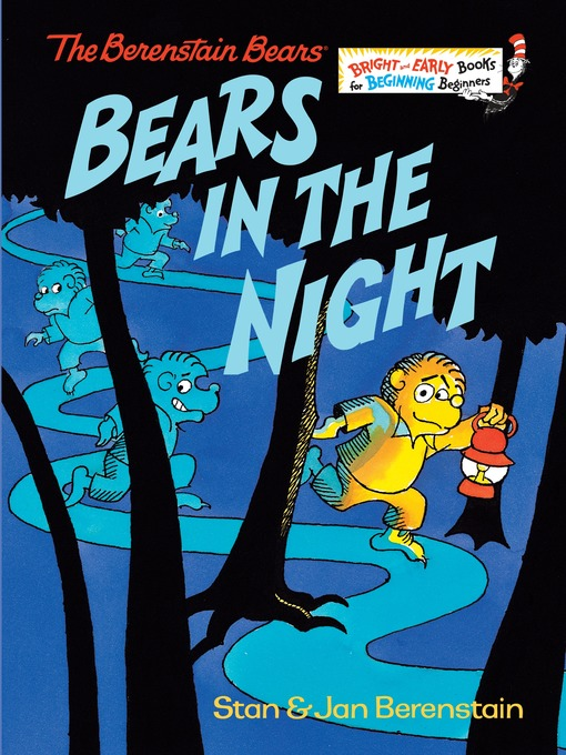 Title details for The Berenstain Bears Bears in the Night by Stan Berenstain - Wait list
