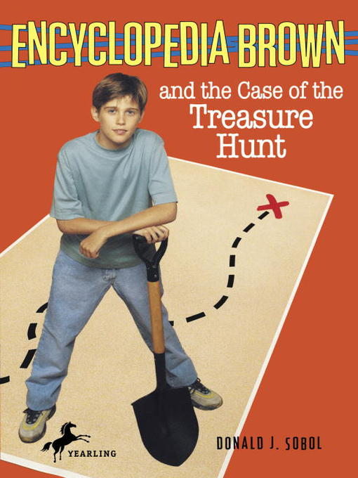 Title details for Encyclopedia Brown and the Case of the Treasure Hunt by Donald J. Sobol - Wait list