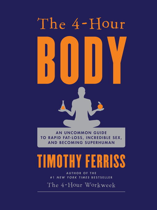 Title details for The 4-Hour Body by Timothy Ferriss - Wait list