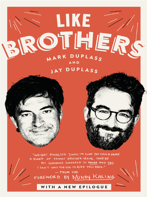 Title details for Like Brothers by Mark Duplass - Wait list