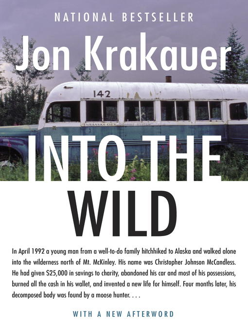 Title details for Into the Wild by Jon Krakauer - Available