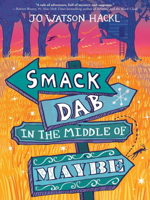Title details for Smack Dab in the Middle of Maybe by Jo Watson Hackl - Available