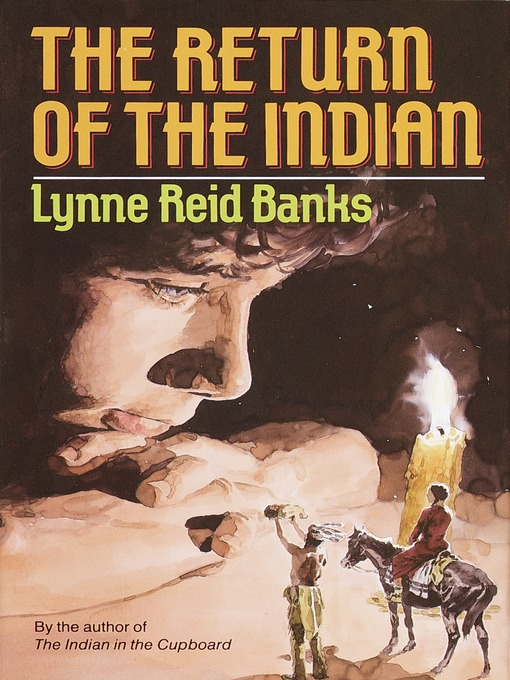 Title details for The Return of the Indian by Lynne Reid Banks - Available