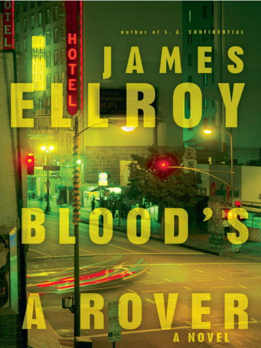 Title details for Blood's a Rover by James Ellroy - Available