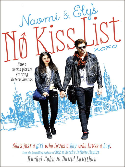 Title details for Naomi and Ely's No Kiss List by Rachel Cohn - Available