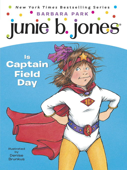 Title details for Junie B. Jones Is Captain Field Day by Barbara Park - Wait list